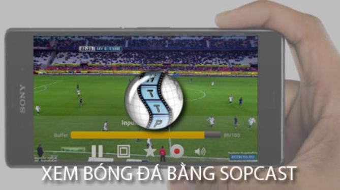 Hướng dẫn chi tiết cách xem bóng đá trên sopcast